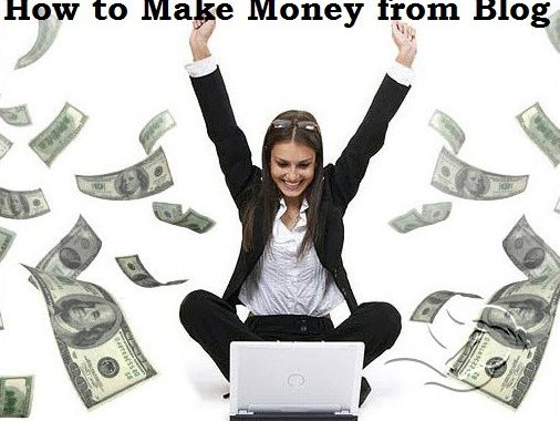 How to Make money from your Blog?