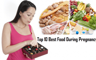 Top 10 Best Food During Pregnancy For Baby's Growth