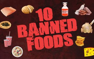 Top 10 foods that are banned across the world