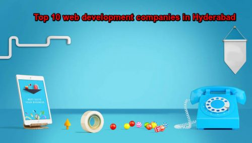 Top 10 Web Development Companies in Hyderabad
