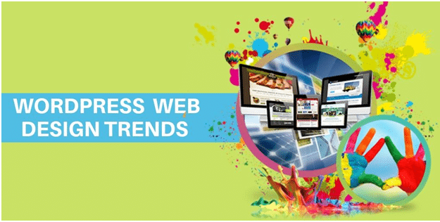 8 Best WordPress Web Design Trends that will Matter Most