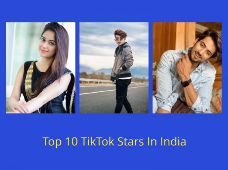 List of Top Ten TikTok Stars in India